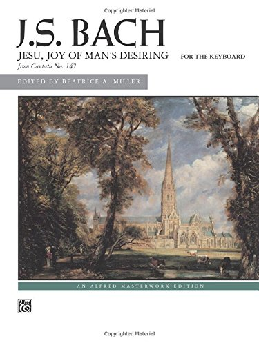 Man Piano Karaoke (Jesu, Joy of Man's Desiring: Sheet (Alfred Masterwork Edition))