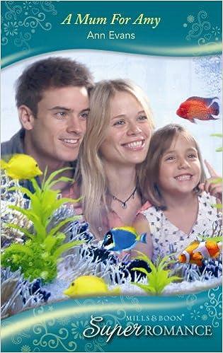 A Mum for Amy (Mills & Boon Superromance): Ann Evans