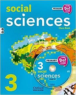 Think Do Learn Social Science 3º Pack Libro y CD - 9788467383591: Amazon.es: Cerviño Orge, Iria, Cadwallader, Jane, Blair, Alison: Libros en idiomas extranjeros