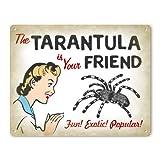 Funny Retro Pet Tarantula Metal Sign