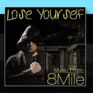 Loose Yourself - Music From: 8 Mile