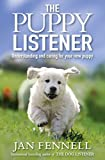 Puppy Listener: Understanding and Caring for Your New Puppy