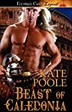 Beast of Caledoni, Kate Poole, 1419961780