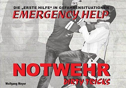 Emergency Help: NOTWEHR - DIRTY TRICKS