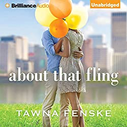 Review of: About that Fling, by Tawna Fenske. Audiobook edition narrated by Kelly Mizell.This is a forbidden love Contemporary Romance in Kindle Unlimited.