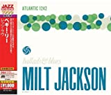 Jackson, Milt : Ballads & Blues