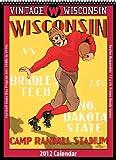 Wisconsin Badgers 2012 Vintage Football Calendar by