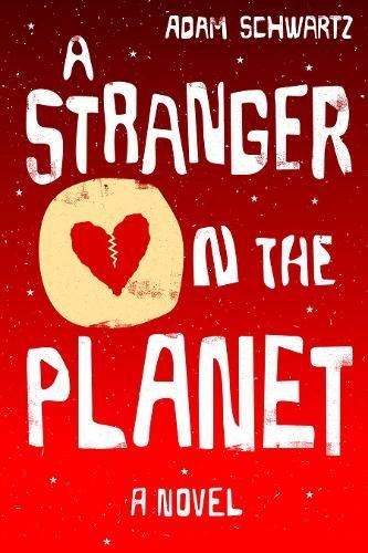 A Stranger on the Planet: A Novel (Soho New Jersey)