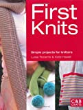 img - for First Knits: Simple Projects for Knitters (First Crafts) book / textbook / text book