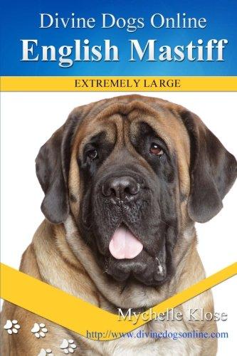 Read Online English Mastiff (Divine Dogs Online) (Volume 20) PDF