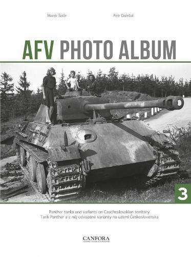 . 3: Panther Tanks and Variants on Czechoslovakian Territory (Czech and English Edition) (Exp Tank)