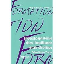 Hyperphosphatemie Dans l'Insuffisance Renale Chronique