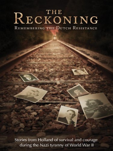 the-reckoning-remembering-the-dutch-resistance