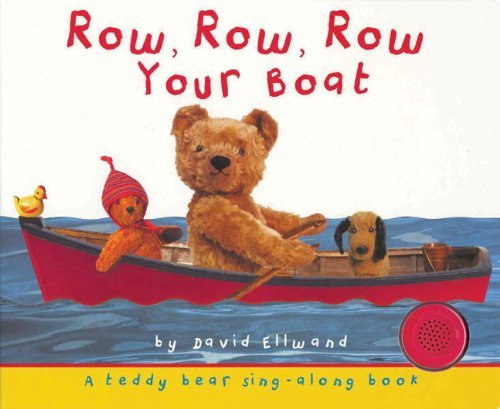 Row, Row, Row Your Boat (Teddy Bear Sing-Along) (Ina Nov Br) [Board book] pdf epub