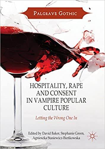 Znalezione obrazy dla zapytania Hospitality, Rape and Consent in Vampire Popular Culture: Letting the Wrong One In