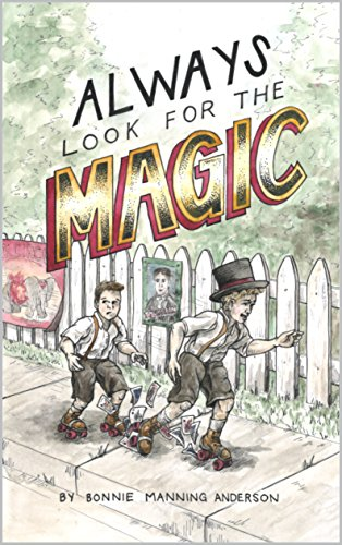 Always Look for the Magic by [Manning Anderson, Bonnie]