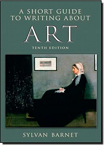 (A Short Guide to Writing About Art (The Short Guide))