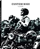 img - for Custom Bike Life: Passion, Stories & Adventures book / textbook / text book
