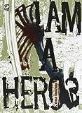 I am a hero vol. 3