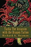 Tasha-The Assassin with the Dragon Tattoo, Richard Heyman, 1469954990
