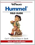 Warman's Hummel Field Guide, Dean Genth and Carl F. Luckey, 0873497783