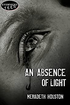 An Absence of Light by [Houston, Meradeth]
