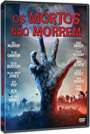 Os Mortos Não Morrem [DVD]
