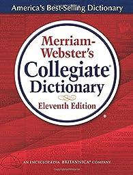 Merriam-Webster\'s Collegiate Dictionary