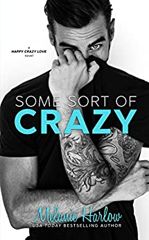 Some Sort of Crazy (Natalie and Miles): A Happy Crazy Love Novel by [Harlow, Melanie]