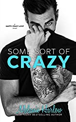 Some Sort of Crazy (Natalie and Miles): A Happy Crazy Love Novel