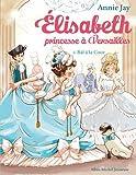 """Afficher """"Elisabeth princesse à Versailles n° 4 Bal à la cour"""""""