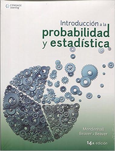 Introducción a la probabilidad y estadística - 14ª edición ...