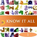 Know It All, Volume 1 Audiobook by  iMinds Narrated by  uncredited