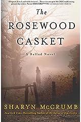 The Rosewood Casket: A Ballad Novel (Ballad Novels) Paperback