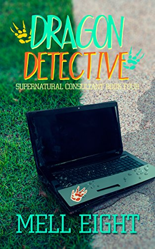 Dragon Detective (Supernatural Consultant Book 4)