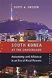 South Korea at the Crossroads: Autonomy and