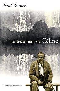 Le Testament de Céline par Paul Yonnet