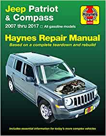 Jeep Patriot & Compass (07-17) Haynes Repair Manual (Does not include  information specific to diesel engine models. Includes thorough vehicle  coverage ... exclusion noted.) (Haynes Automotive): Haynes Manuals:  9781620922866: Amazon.com: BooksAmazon.com