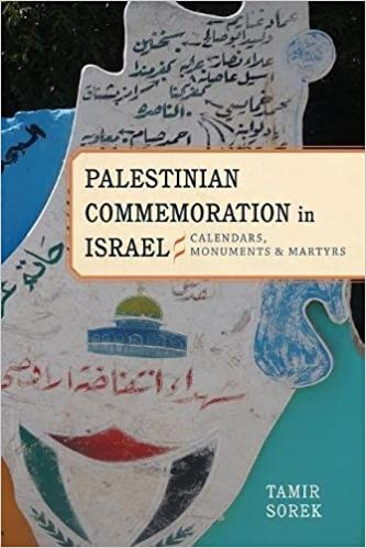 Book Palestinian Commemoration in Israel: Calendars, Monuments, and Martyrs (Stanford Studies in Middle Eastern and I)