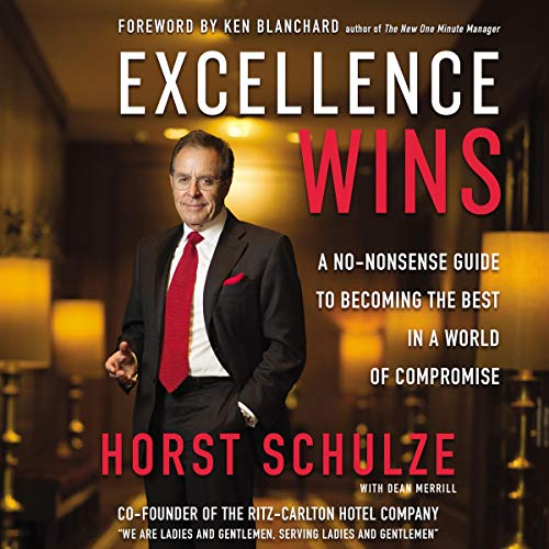 Pdf Bibles Excellence Wins: A No-Nonsense Guide to Becoming the Best in a World of Compromise