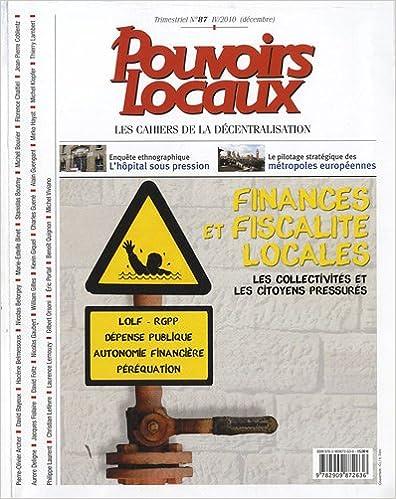 En ligne Finances et fiscalité locales, les collectivités et les citoyens pressurés (n.87 IV/2010 décembre) epub, pdf