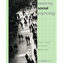 By Robert A. Baron - Exploring Social Psychology, Fourth Canadian Edition (4th fourth edition)