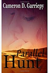 Parallel Hunt (Children of the Parallels) (Volume 2) Paperback