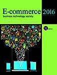 E-Commerce 2016: Business, Technology...