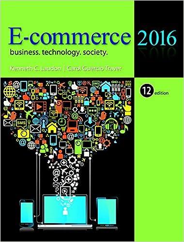 E-Commerce 2016: Business, Technology, Society