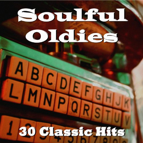 Soulful Oldies: 30 Classic ()
