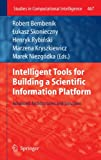 Intelligent Tools for Building a Scientific Information Platform : Advanced Architectures and Solutions, , 364235646X