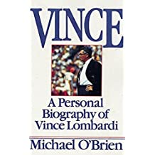 Vince: A Personal Biography of Vince Lombardi by Michael O'brien (1989-09-20)