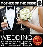 Wedding Speeches: Mother Of The Bride Speeches: On This Special Day Speeches for the Mother of the Bride (Wedding Speeches Books By Sam Siv Book 3)