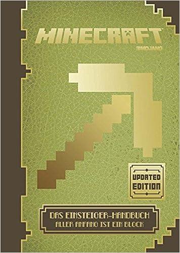 Minecraft Das EinsteigerHandbuch Updated Edition Aller Anfang - Minecraft spielen fur anfanger